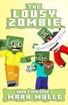 The Lousy Zombie Book 2 And Book 3
