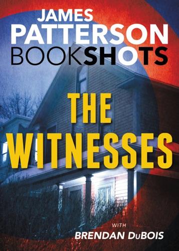 James Patterson & Brendan DuBois - The Witnesses