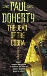 The Year Of The Cobra Akhenaten Trilogy Book 3