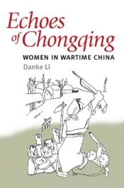 Download and Read Online Echoes of Chongqing
