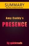Presence By Amy Cuddy -- Summary  Analysis
