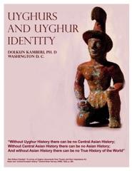 Uyghurs and Uyghur Identity