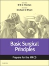 Basic Surgical Principles Prepare For The MRCS