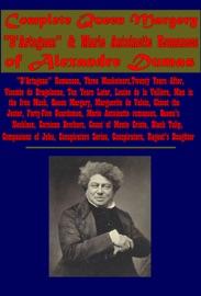 Complete Queen Margery D Artagnan Marie Antoinette Romances Of Alexandre Dumas