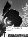 Interviews For Video