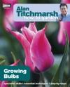 Alan Titchmarsh How To Garden Growing Bulbs