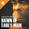 6th Grade Ancient History: Dawn Of Early Man