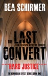 The Last Convert - Hard Justice