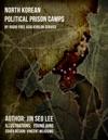 North Korean Prison Camps