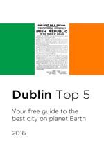 Dublin Top 5