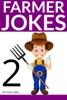 Farmer Jokes For Kids 2