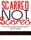 Scarred Not Scared
