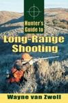 Hunters Guide To Long-Range Shooting