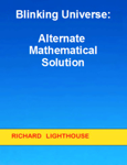 Blinking Universe: Alternate Mathematical Solution