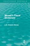 Moneys Fiscal Dictionary