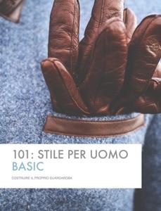 101: Stile per Uomo da Luca Tioli