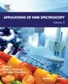 Applications Of NMR Spectroscopy Volume 3 Enhanced Edition