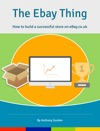 The EBay Thing  How To Build A Successful Store On Ebaycouk