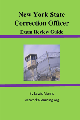 New York State Correction Officer Exam Review Guide - Lewis Morris book