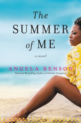 The Summer of Me - Angela Benson book