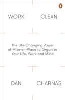 Dan Charnas - Work Clean artwork