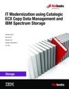 IT Modernization Using Catalogic ECX Copy Data Management And IBM Spectrum Storage
