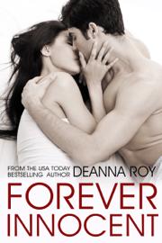 Forever Innocent - Deanna Roy book summary