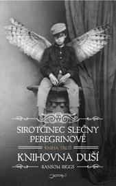 Sirotčinec slečny Peregrinové: Knihovna duší PDF Download