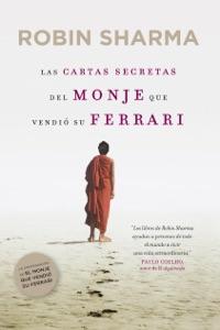 Las cartas secretas del monje que vendió su Ferrari Book Cover