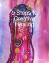 9 Steps To Creative Healing