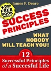 Success Success Principles What Nobody Will Teach You 12 Successful Principles Of A Successful Life 2nd Success Free Book