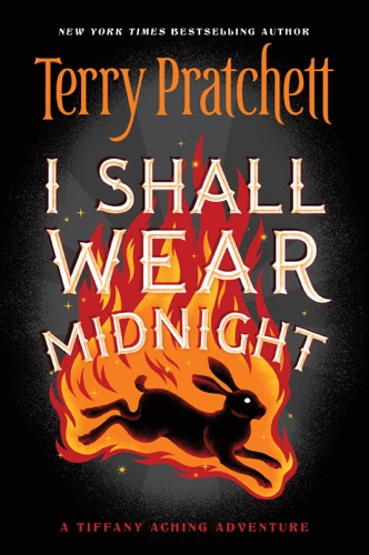 Terry Pratchett - I Shall Wear Midnight