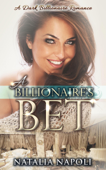 A Billionaire's Bet: A Dark Billionaire Romance