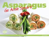 Asparagus…Go Aussie Spears!