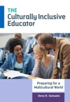 The Culturally Inclusive Educator