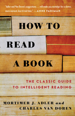 How to Read a Book - Mortimer J. Adler & Charles Van Doren book