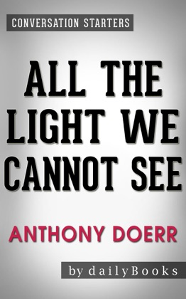 All the Light We Cannot See: A Novel by Anthony Doerr Conversation Starters image