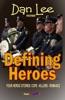 Danny Boy Stories: Defining Heroes V3
