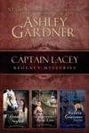 Captain Lacey Regency Mysteries Volume 3