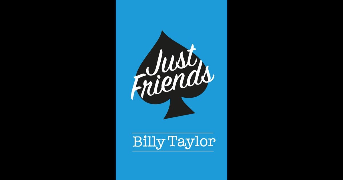 Just Friends By Billy Taylor On IBooks