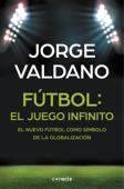 Fútbol: el juego infinito Book Cover
