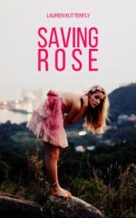 Saving Rose