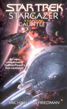 Star Trek: The Next Generation: Stargazer, Book One: Gauntlet