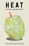 HEAT A Southeast Asian Urban Anthology