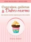 Cupcakes Galletas Y Dulces Caseros Las Mejores Recetas Inglesas Para Toda Ocasin