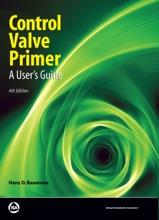 Control Valve Primer, Fourth Edition