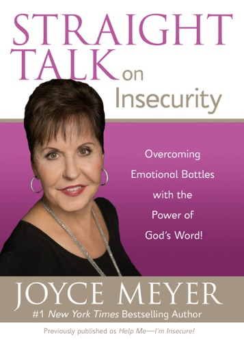 Joyce Meyer - Straight Talk on Insecurity