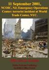 11 September 2001 NCOIC NJ Emergency Operations Center Terrorist Incident At World Trade Center NYC