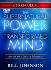 The Supernatural Power Of A Transformed Mind Study Curriculum