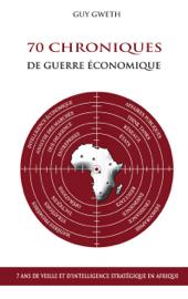 70 Chroniques de guerre économique